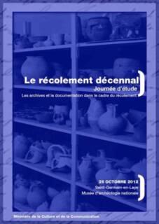 Affiche de la Journée d'étude : Les archives et la documentation dans le cadre du récolement, Saint-Germain-en-Laye, 25 octobre 2012