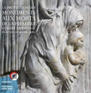 Publication protection des monuments aux morts Auvergne-Rhône-Alpes