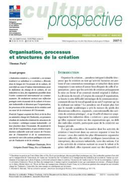 Organisation, processus et structures de la création