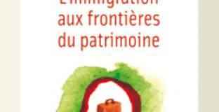 Couv L'immigration aux frontières du patrimoine