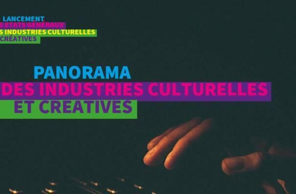 Etude : Panorama des Industries Culturelles et Créatives