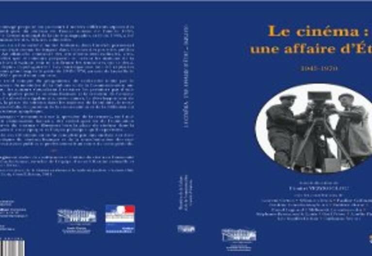 Le cinéma une affaire d'Etat 1945-1970 (2014)