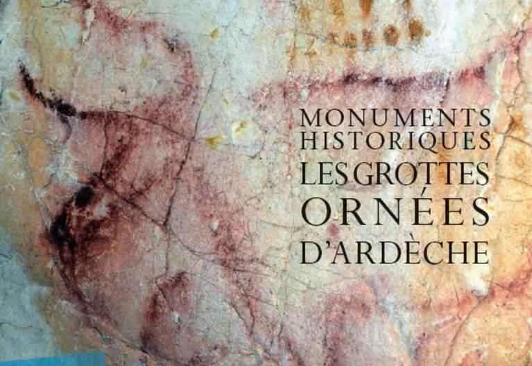 Monuments historiques : les grottes ornées d'Ardèche