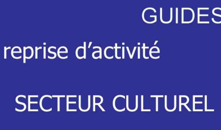 Publication de guides de préconisations pour accompagner la reprise d'activité du secteur culturel