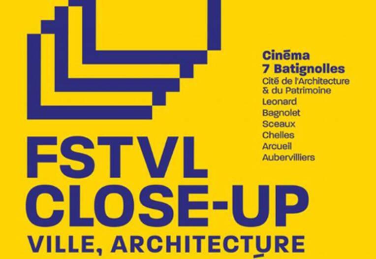 Festival Close-Up, le relai du destin commun de la ville, de l'architecture et du paysage au cinéma