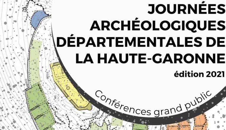 Journées archéologiques de la Haute-Garonne, 8 et 9 octobre