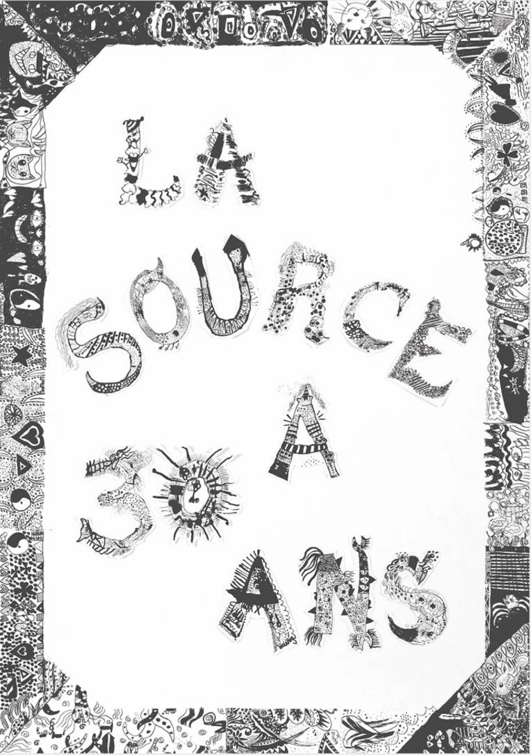 30e anniversaire de l'association La Source, atelier de fabrique artistique (AFA)