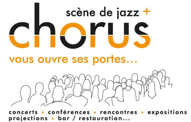 Chorus - scène de Jazz + ouvre ses portes