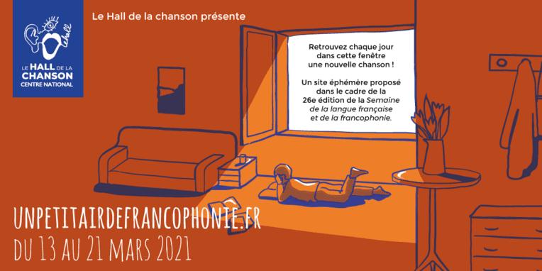 «Un petit air de francophonie» : une éphéméride en chanson