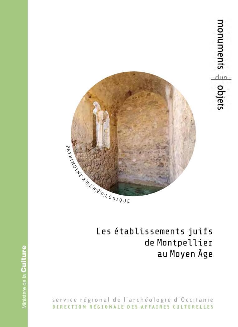 Les établissements juifs de Montpellier au Moyen Âge