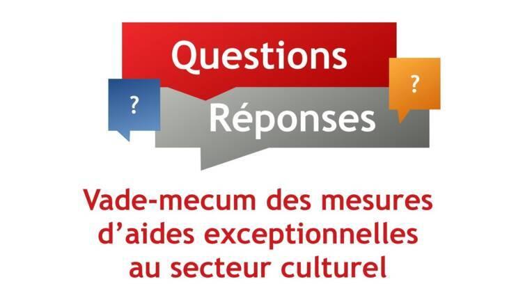 Vade-mecum des mesures d'aides exceptionnelles au secteur culturel