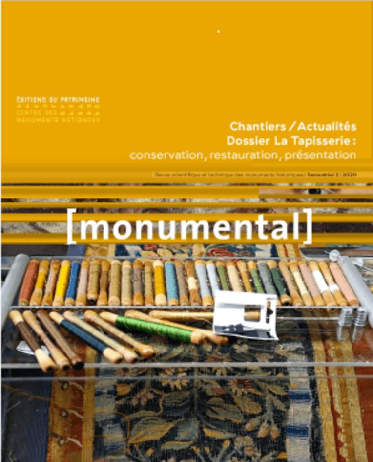 Monumental 2020 / 2 - Chantiers / Actualités – Dossier La Tapisserie : conservation, restauration, présentation