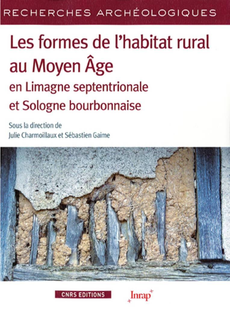 Les formes de l'habitat rural au Moyen Âge en Limagne septentrionale et Sologne bourbonnaise