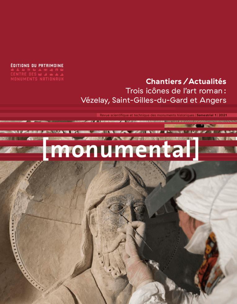 Monumental 2021 / 1 - La restauration de trois icônes de l'art roman : Vézelay, Saint-Gilles-du-Gard et Angers