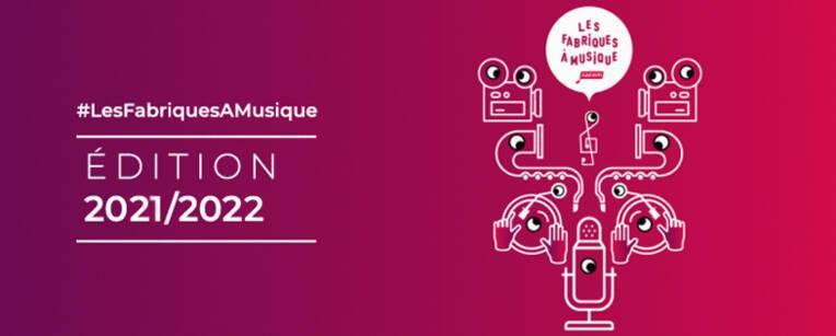 Les Fabriques à Musique Edition 2021/2022