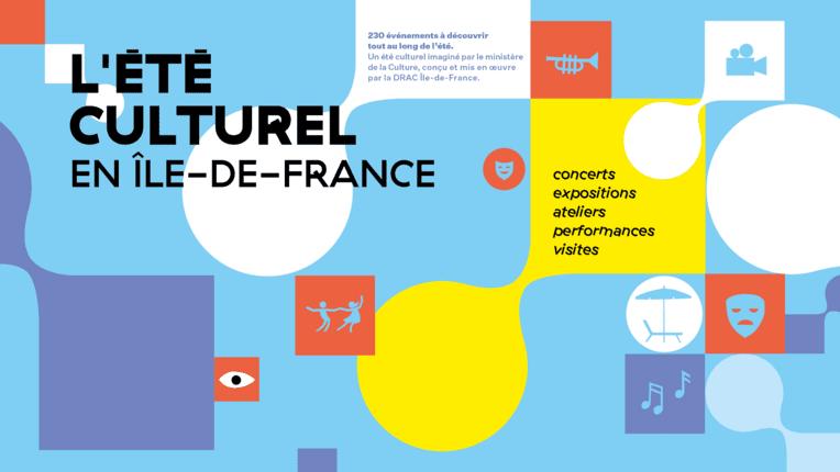 Lancement de l'été culturel en Île-de-France