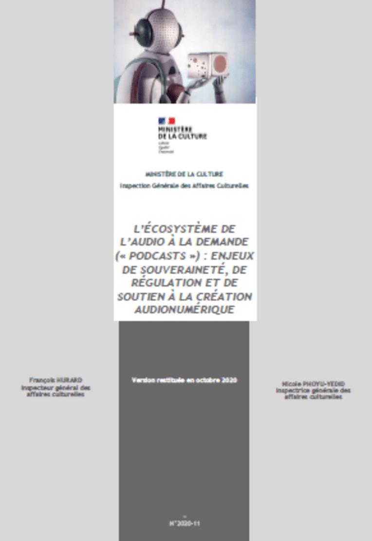 """L'écosystème de l'audio à la demande (""""podcasts"""") : enjeux de souveraineté, de régulation et de soutien à la création audionumérique"""