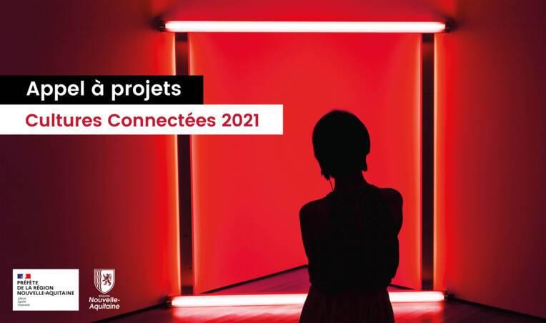 Cultures Connectées 2021 - Nouvelle-Aquitaine