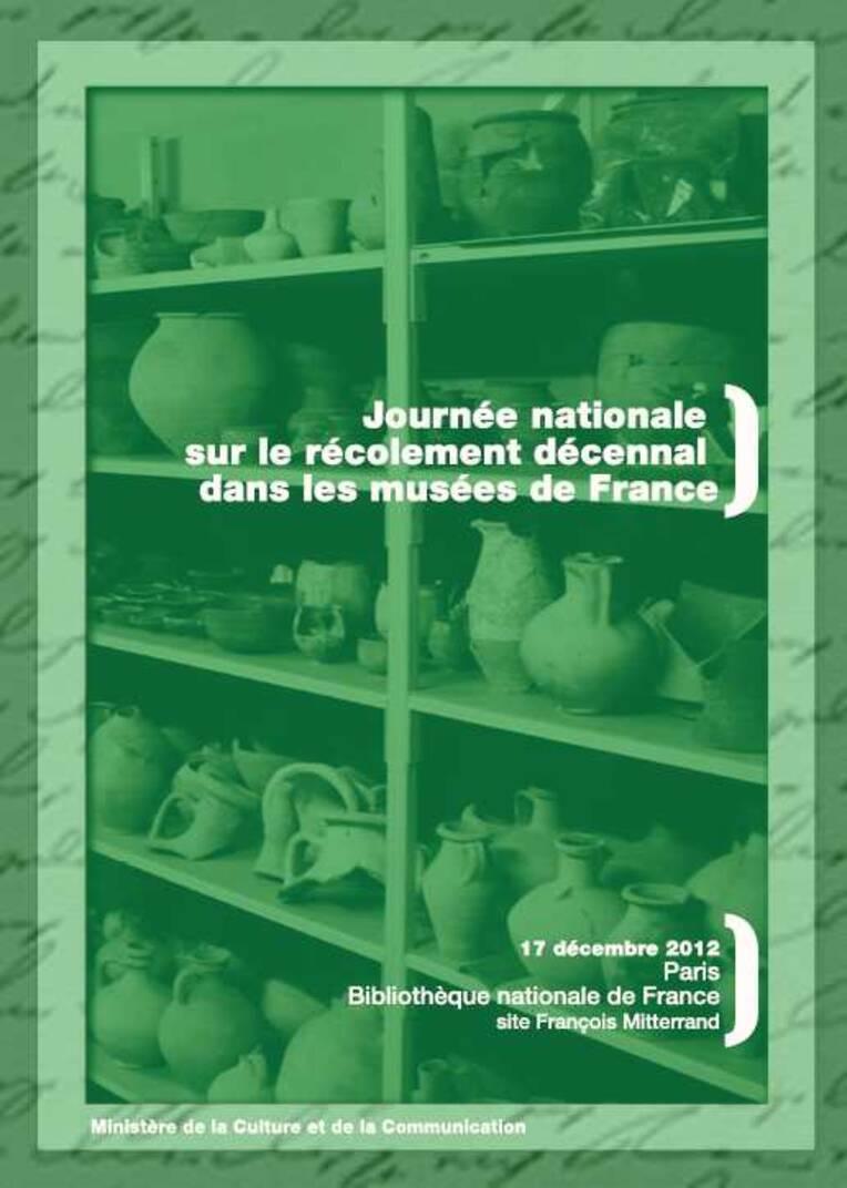 Journée nationale sur le récolement décennal dans les musées de France, Paris, 17 décembre 2012