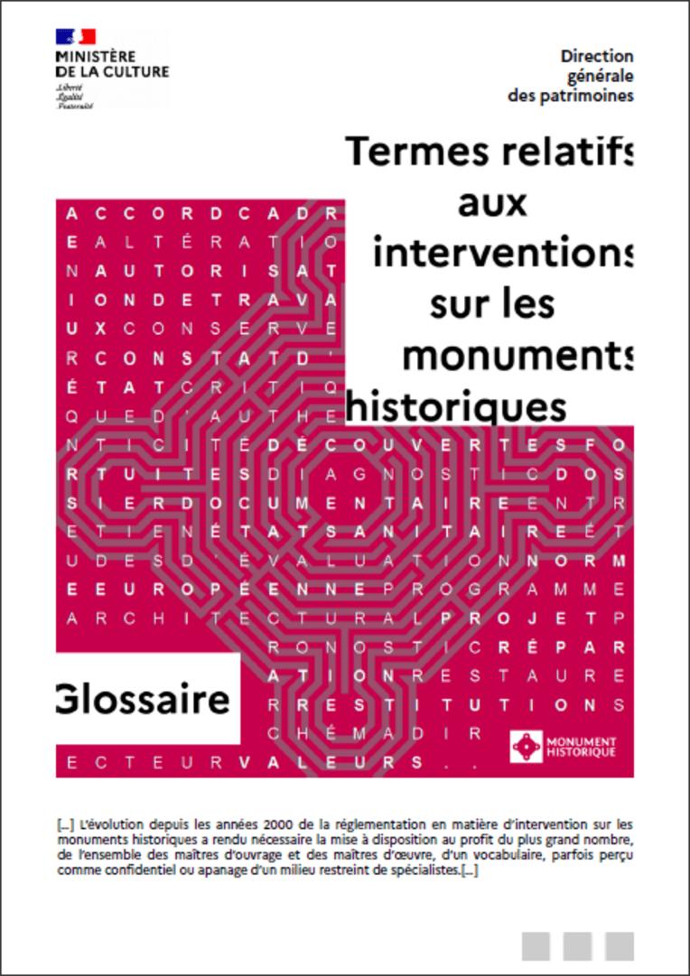 Glossaire des termes relatifs aux interventions sur les monuments historiques