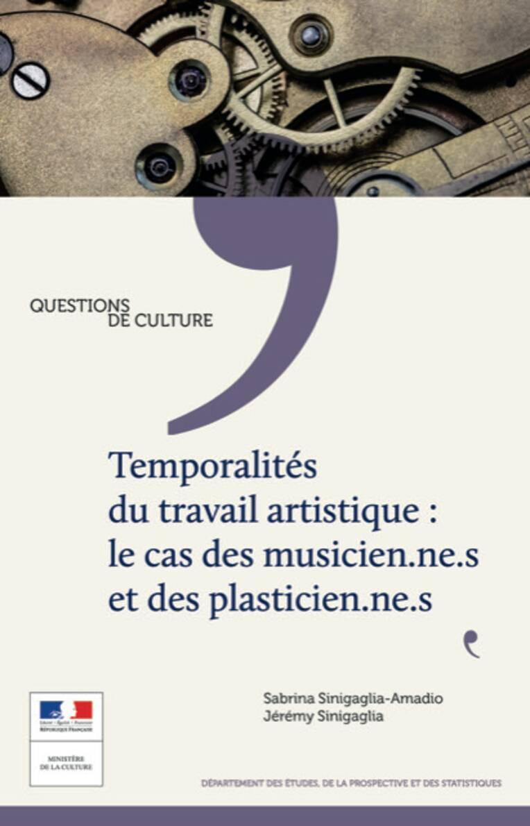 Temporalités du travail artistique : le cas des musicien.ne.s et des plasticien.ne.s