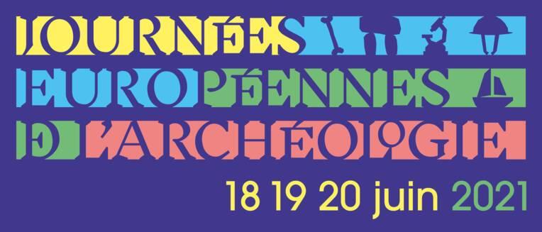 Journées européennes de l'archéologie en Occitanie, 18-20 juin 2021
