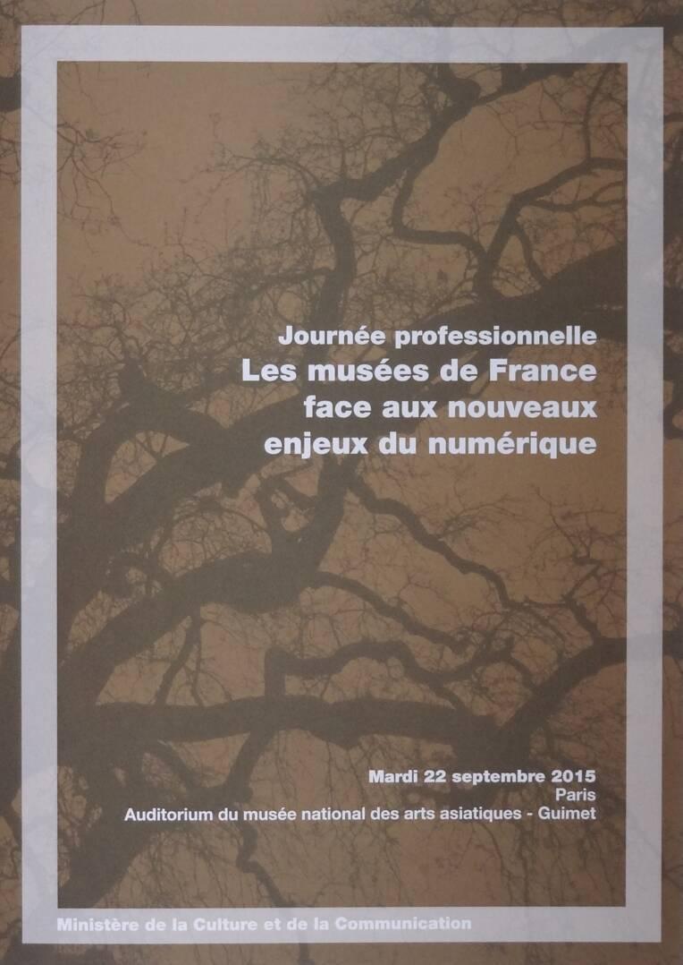 """Visuel de la journée professionnelle """"Les musées de France face aux nouveaux enjeux du numérique"""", Paris, 22/09/2015"""
