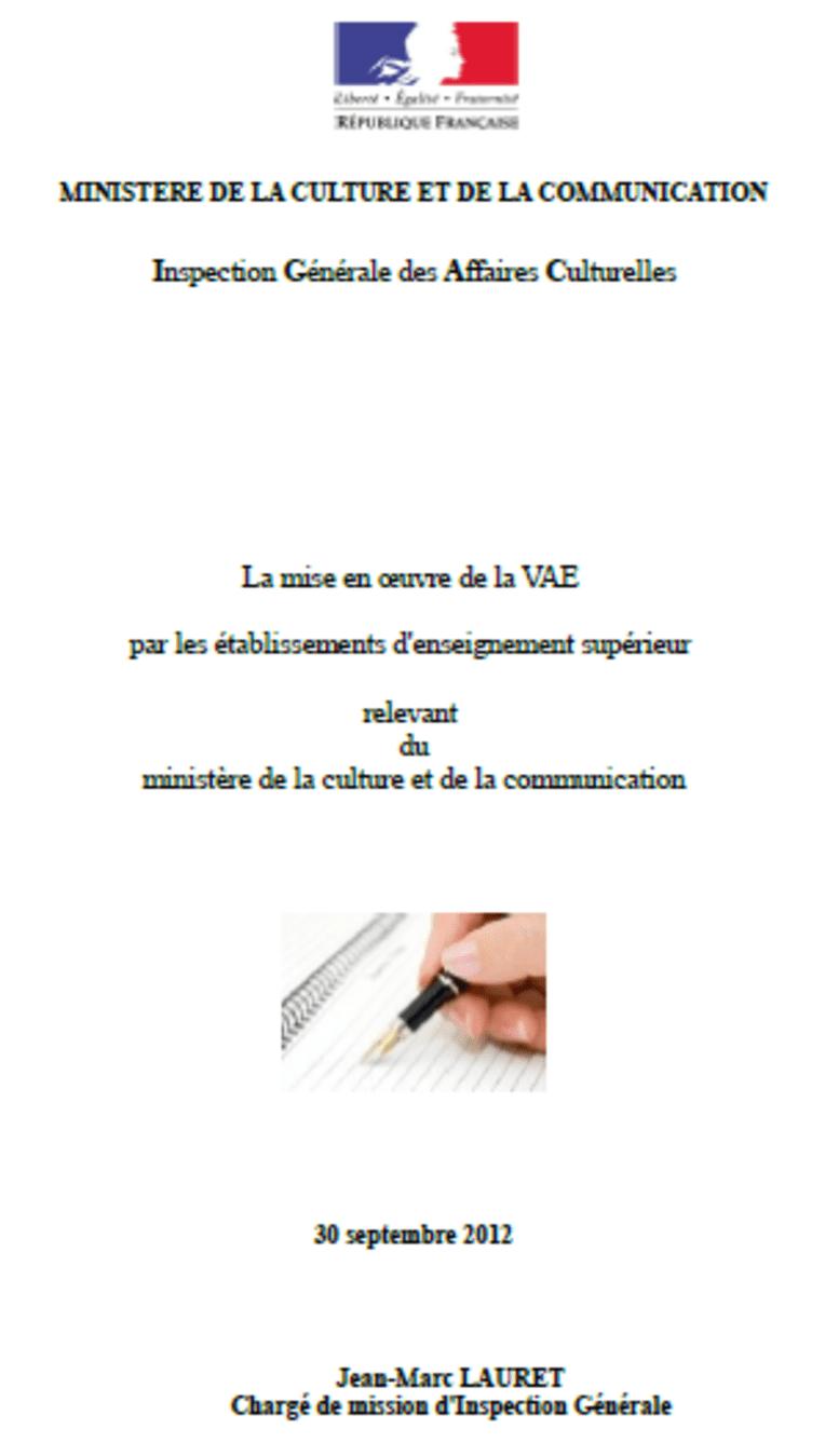 La mise en oeuvre de la valisation des acquis de l'expérience - VAE -par les établissements d'enseignement supérieur relevant du ministère de la cu...