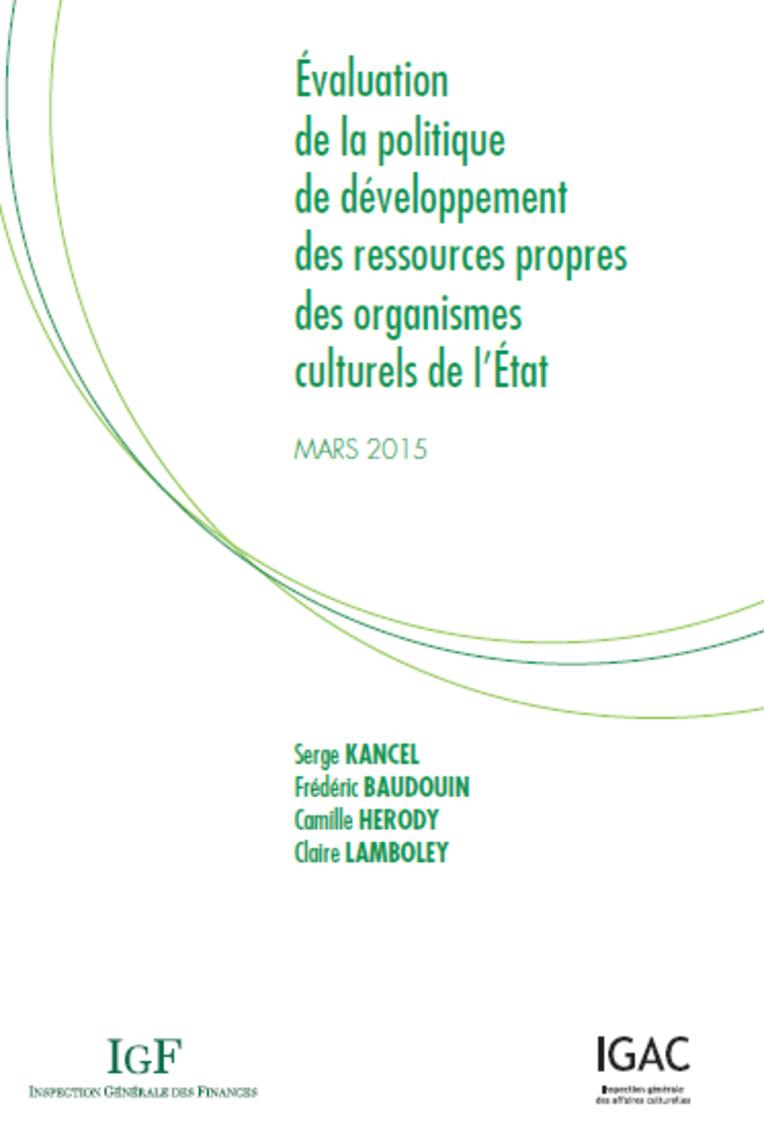 Evaluation de la politique de développement des ressources propres des organismes culturels de l'Etat