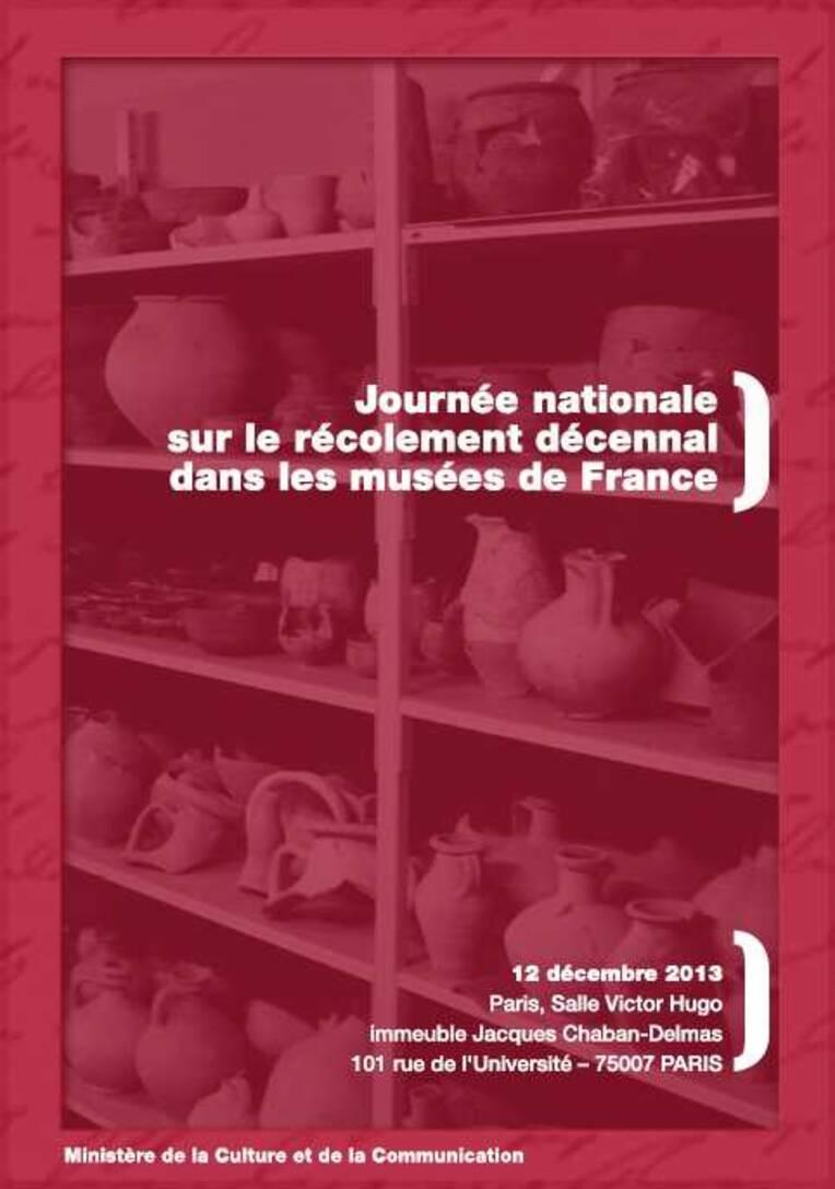 Journée nationale sur le récolement décennal dans les musées de France, Paris, 12 décembre 2013