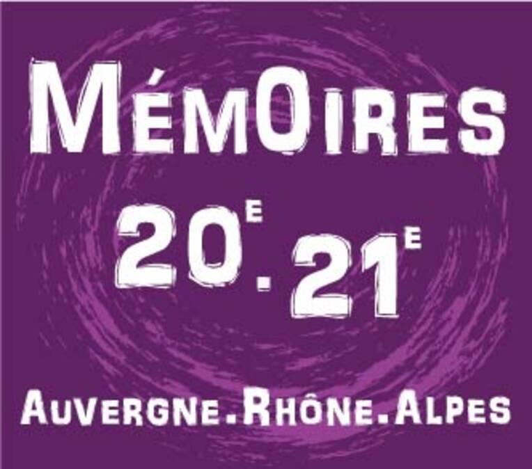Mémoires du XXème et XXIème siècles en Auvergne-Rhône-Alpes - Appel à projets 2021