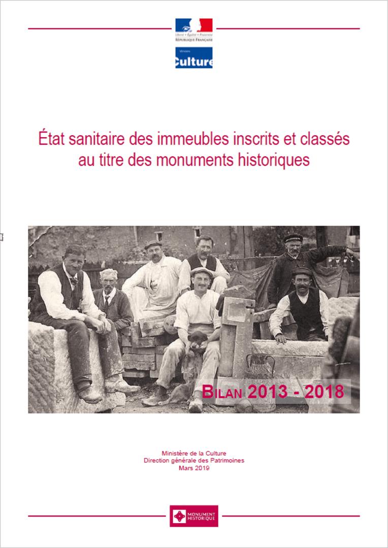Couverture du bilan de l'état sanitaire des immeubles inscrits et classés au titre des monuments historiques - Période 2013-2018