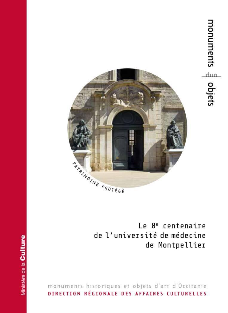 Le 8e centenaire de l'université de médecine de Montpellier