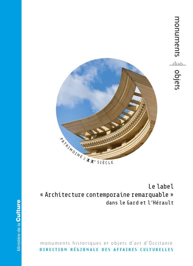 """Le label """"Architecture contemporaine remarquable"""" dans le Gard et l'Hérault"""