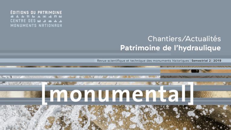 Monumental 2019 / 2 - Le patrimoine de l'hydraulique