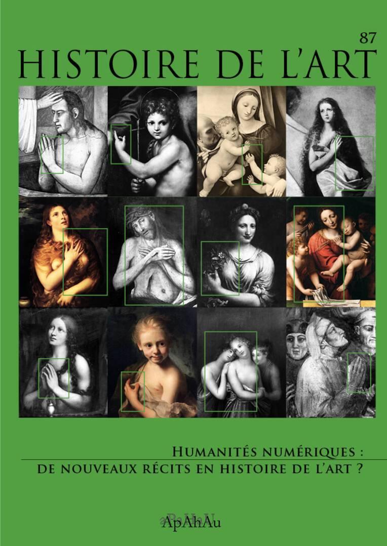 """Histoire de l'art N°87: """"Humanités numériques: de nouveaux récits en histoire de l'art?"""""""