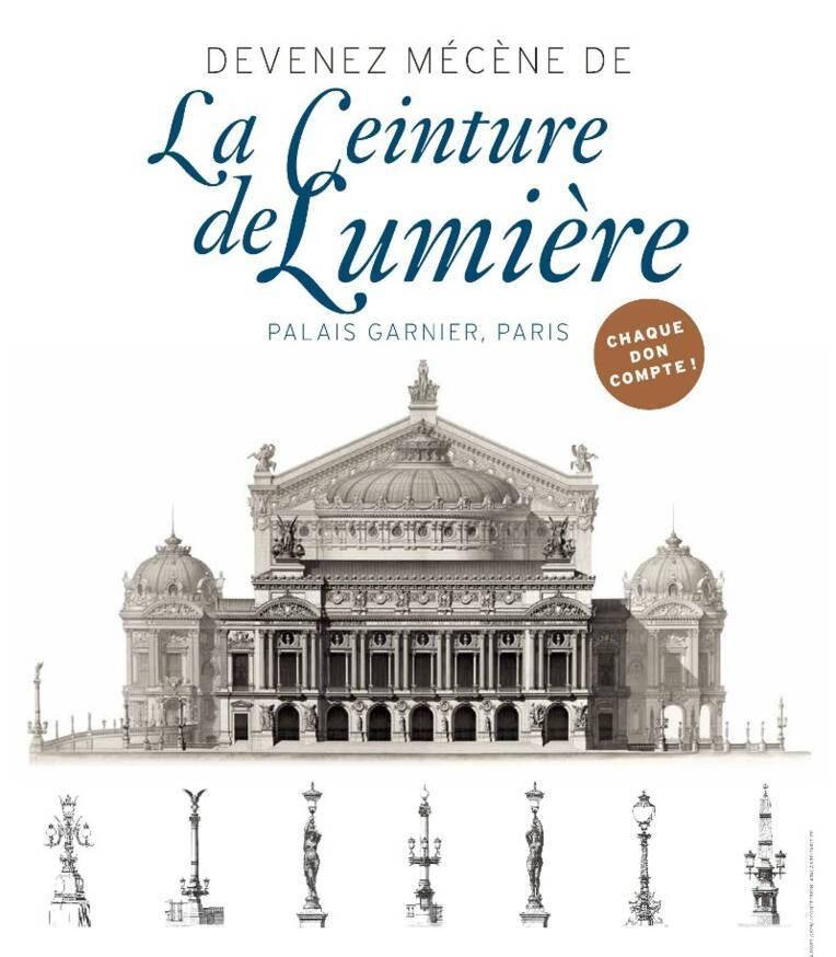 Appel aux dons pour la Ceinture de lumière de l'Opéra national de Paris