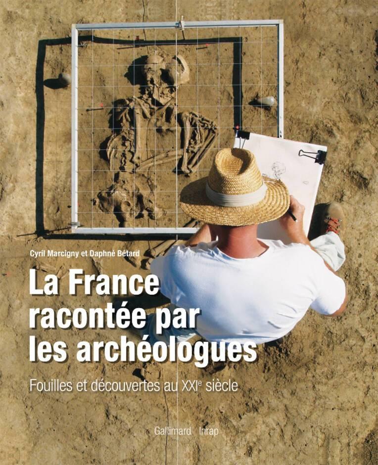 La France racontée par les archéologues