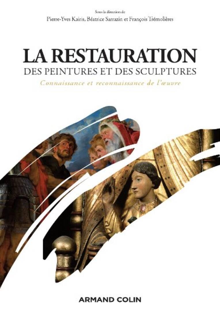 """Couverture du livre sur """"La restauration des peintures et des sculptures"""""""