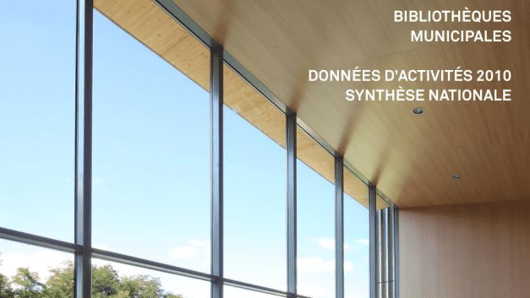 Bibliothèques municipales - Données d'activité 2010