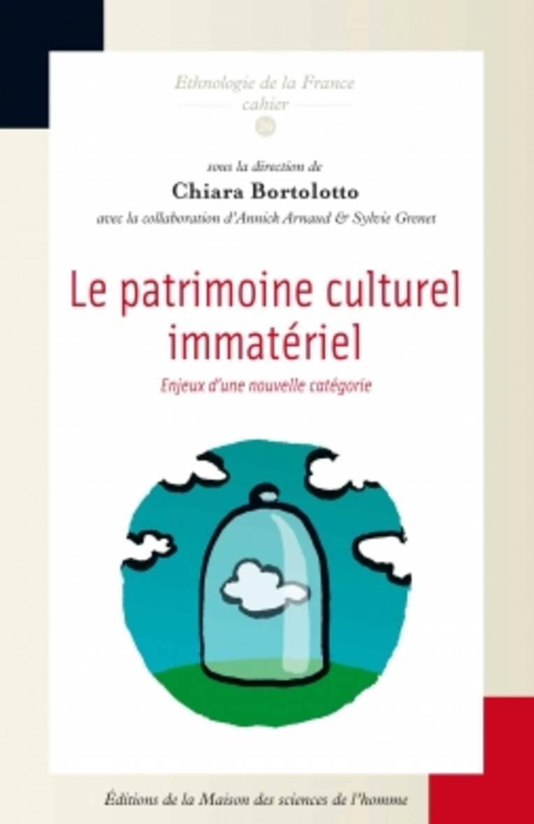 Cahier d'ethnologie de la France, cahier numéro 26, Le patrimoine culturel immatériel : enjeux d'une nouvelle catégorie, 2011