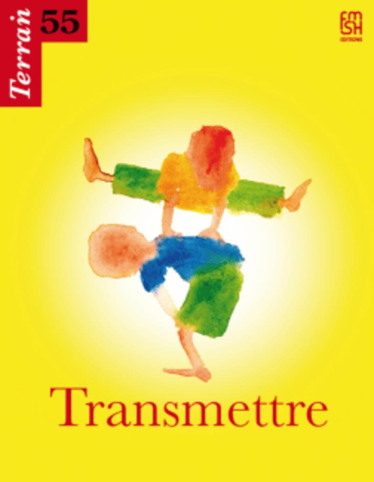 Terrain numéro 55, Transmettre, septembre 2010