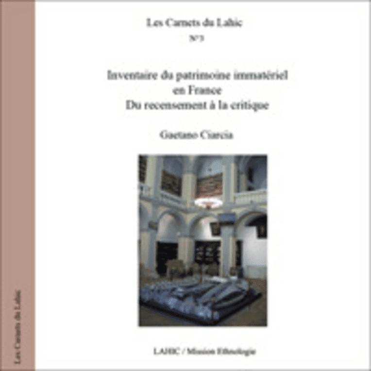 Inventaire du patrimoine immatériel en France. Du recensement à la critique