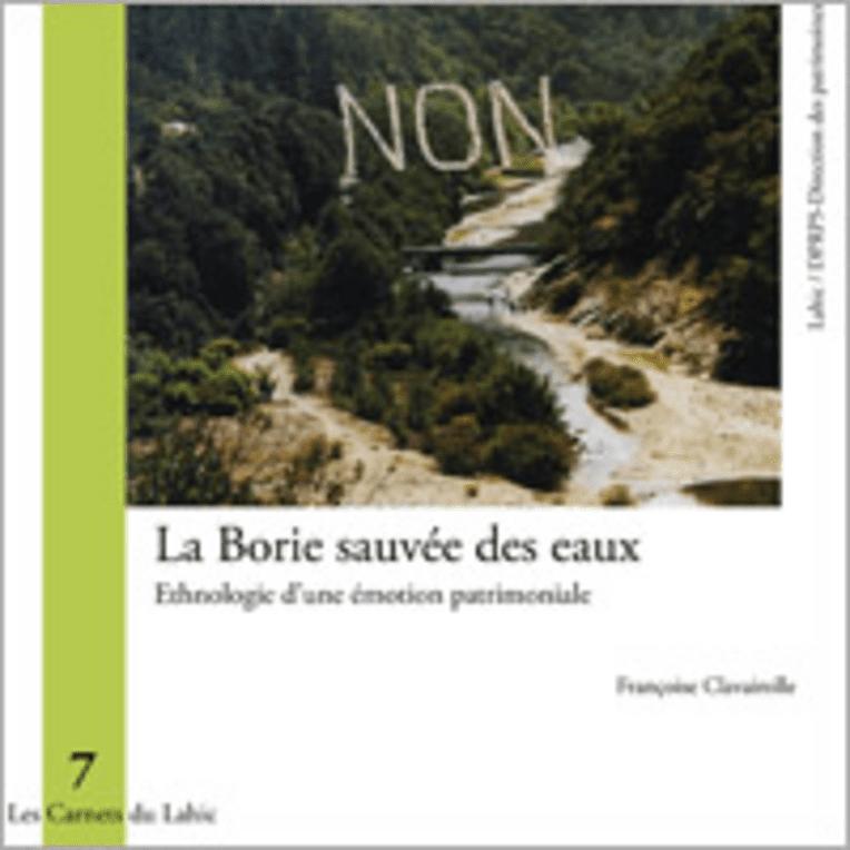 La Borie sauvée des eaux. Ethnologie d'une émotion patrimoniale