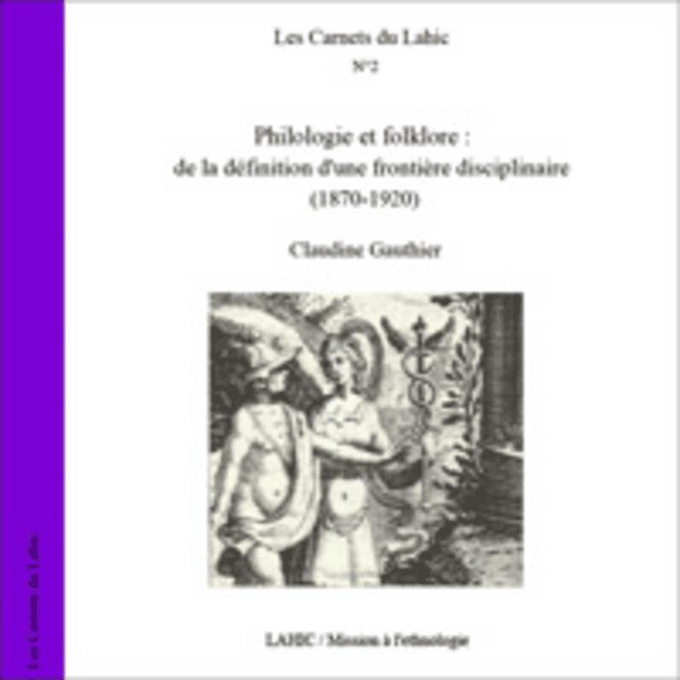 Philologie et folklore: de la définition d'une frontière disciplinaire (1970 - 1920)