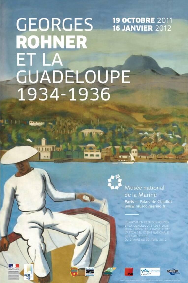 Affiche Georges Rohner et la Guadeloupe, 1934-1936