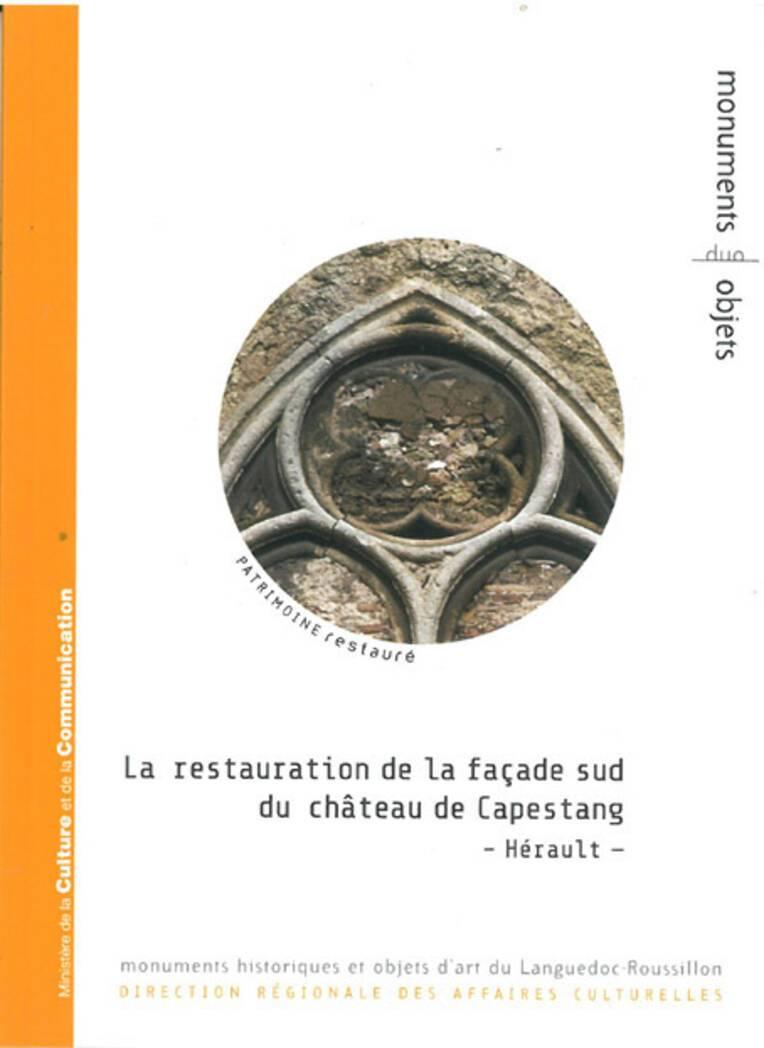 Couverture : La restauration de la façade sud du château de Capestang (Hérault)