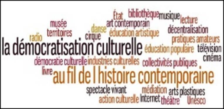 Democratisation culturelle histoire contemporaine
