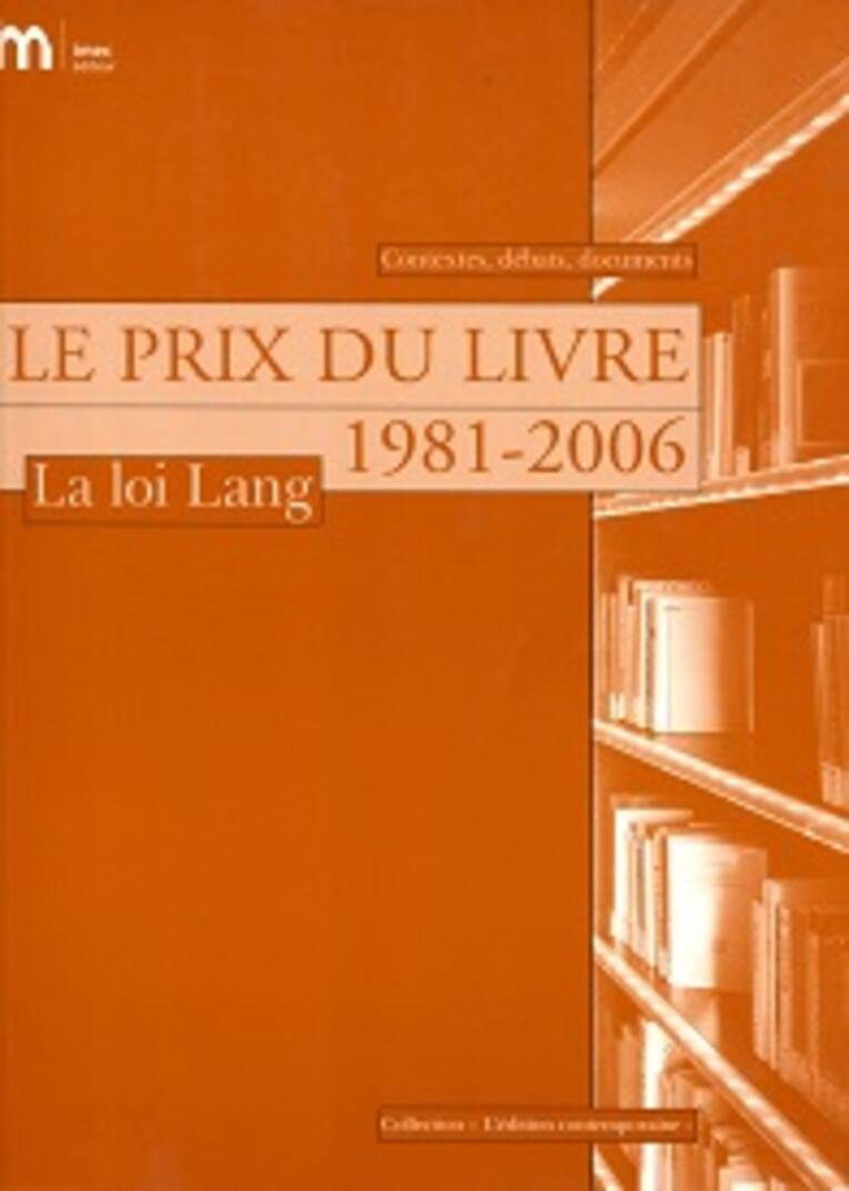 Le prix du livre 1981-2006 : la loi Lang
