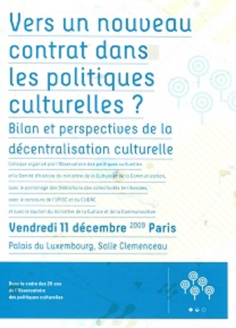 Vers un nouveau contrat dans les politiques culturelles ? Bilan et perspectives de la décentralisation culturelle